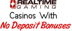 No Deposit RTG Casinos