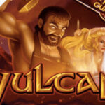 VULCAN SLOT GAME REVIEW