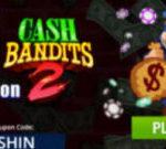 Diamond Reels Casino >50 Free Spins on Cash Bandits 2 Slots
