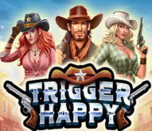 Trigger Happy Slots